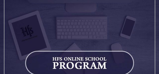 HFS ONLINE SCHOOL PROGRAM